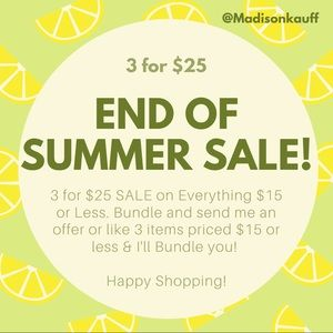 End of Summer SALE!! 3 for $25